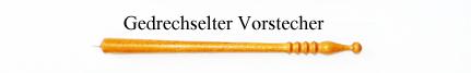 Gedrechselter_Vorstecher