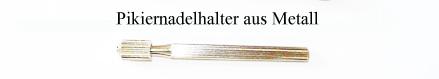 Pikiernadelhalter_Metall